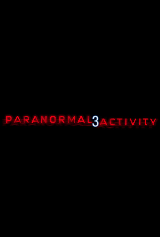 Paranormal Activity 3 Poster The Reel Bits